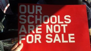 Our Schools Are Not For Sale